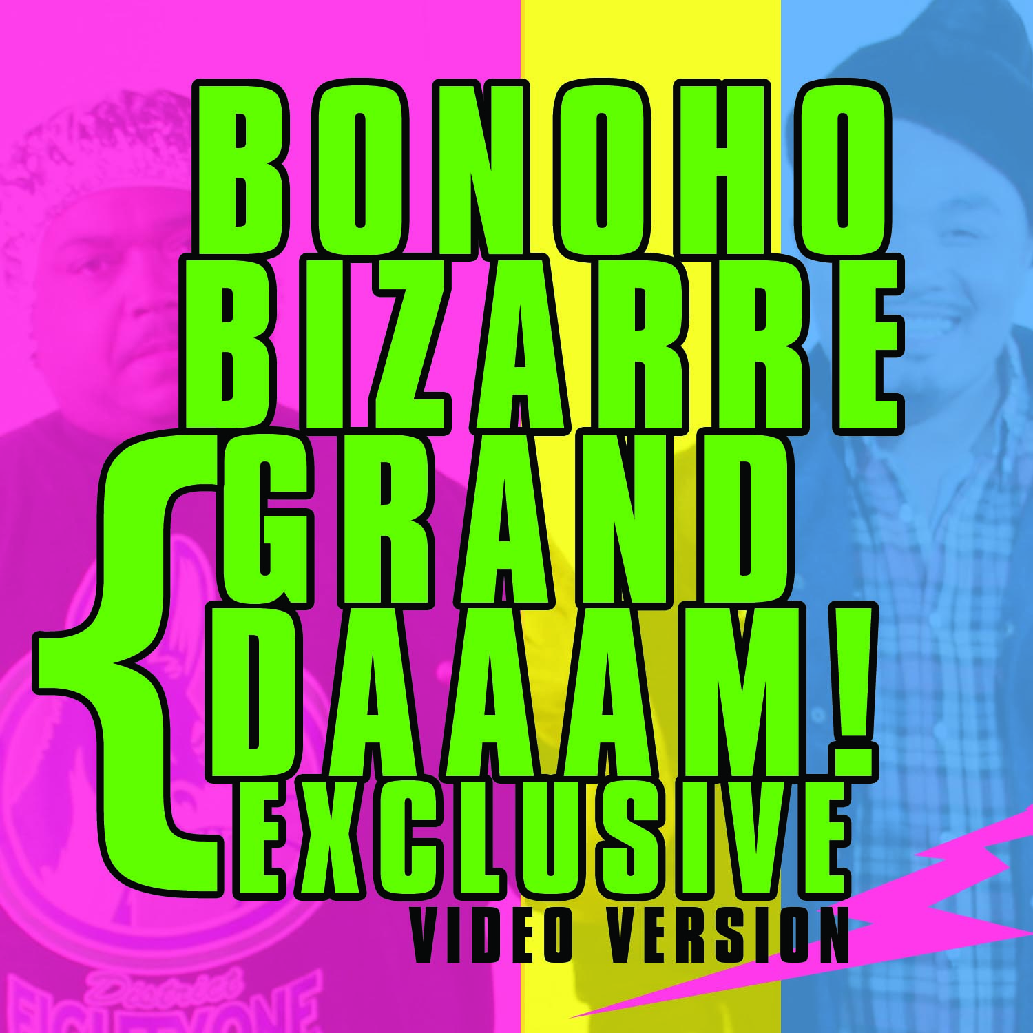 Grand Daaam by Sonny Bonoho x Bizarre of D-12